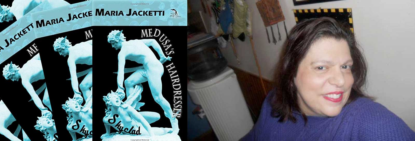 Maria Jacketti - Medusa's Hairdresser: Skyclad